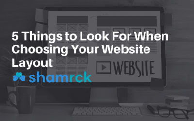 5 Things to Look For When Choosing Your Website Layout