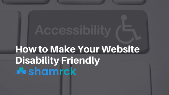 How to Make Your Website Disability Friendly