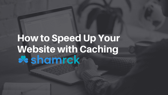 How to Speed Up Your Website with Cache