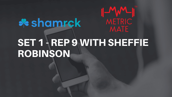 Sheffie Robinson with Metric Mate; Set 1 – Rep 9