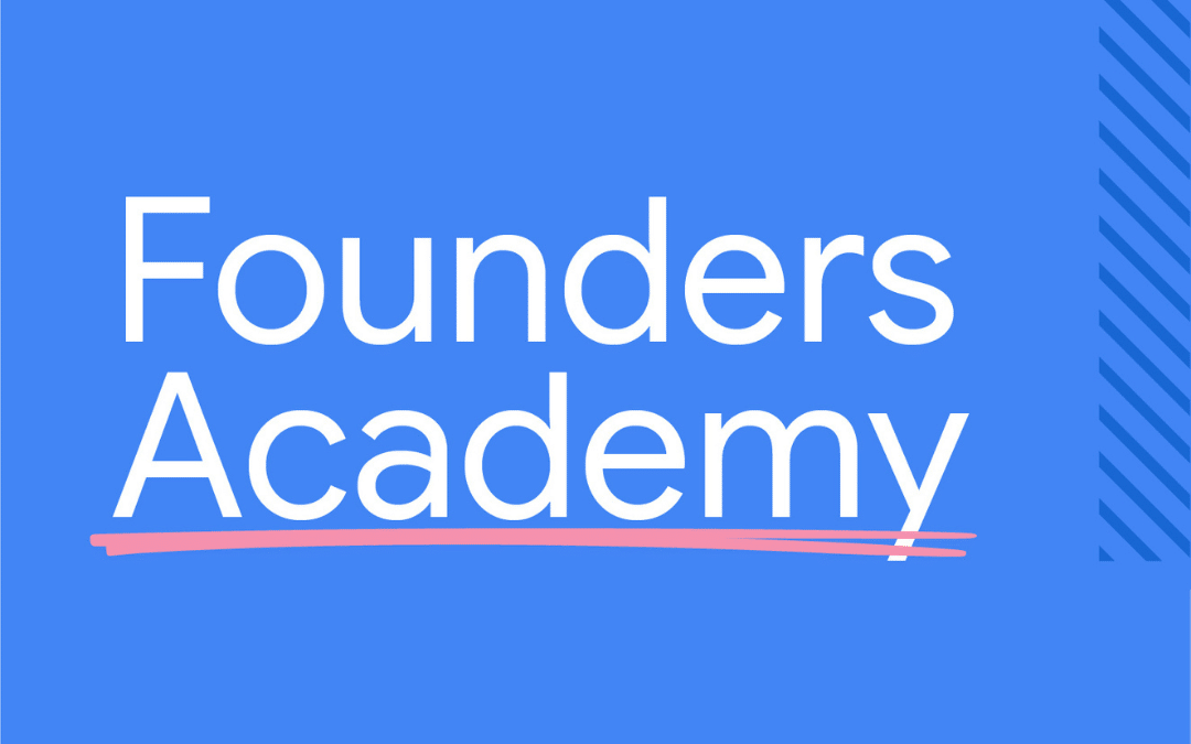 We've Been Selected For Google For Startups Founders Academy